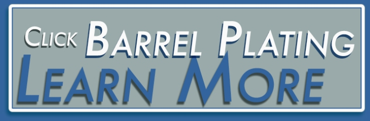 learn about barrel metal plating in Toronto Ontario